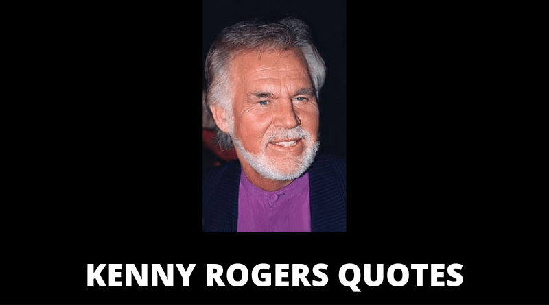 Kenny Rogers quotes featured