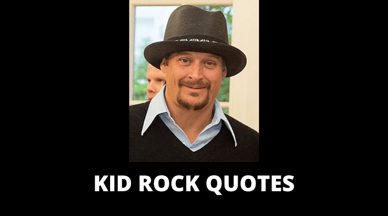 Kid Rock quotes featured