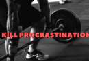 Kill Procrastination Best Motivational Video