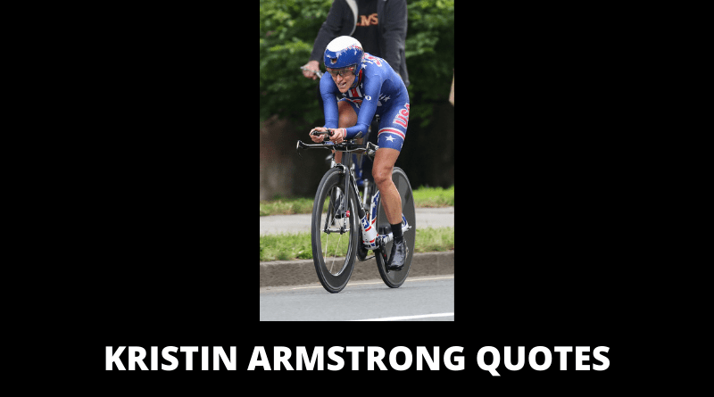 Kristin Armstrong Quotes featured