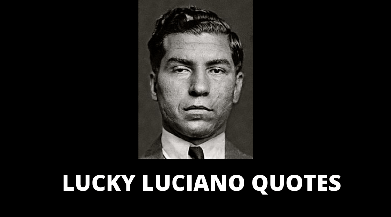 LUCKY LUCIANO QUOTES FEATURED