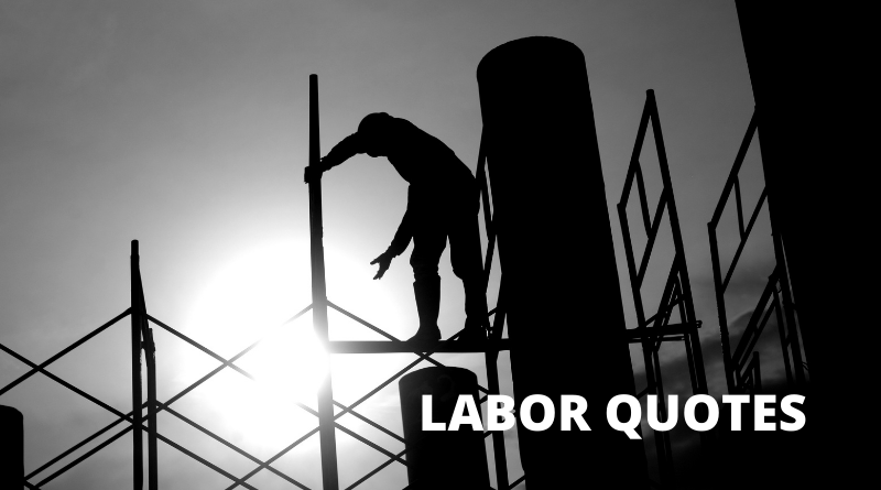 Labor quotes featured