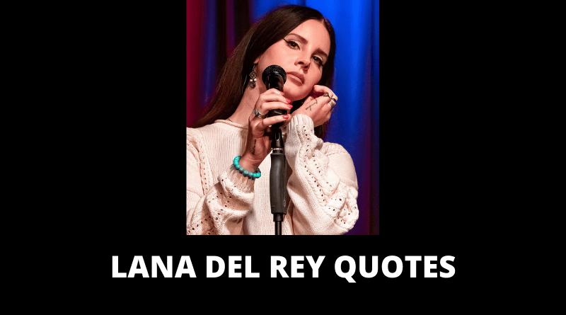 Lana Del Rey Quotes featured