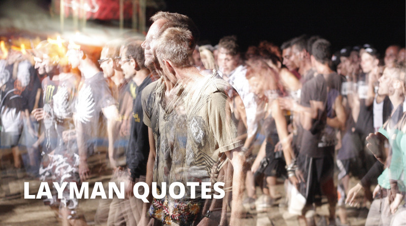 Layman Quotes Featured