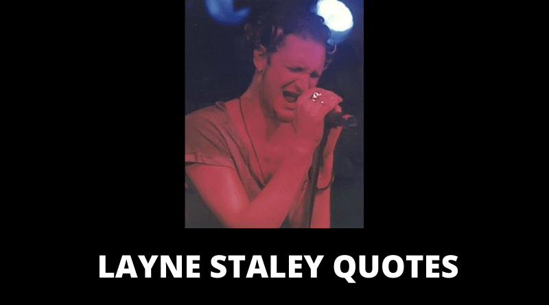 Layne Staley Quotes featured