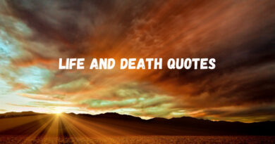 Life And Death Quotes Featured