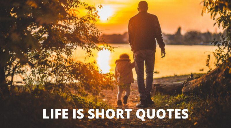 Life Is Short quotes featured