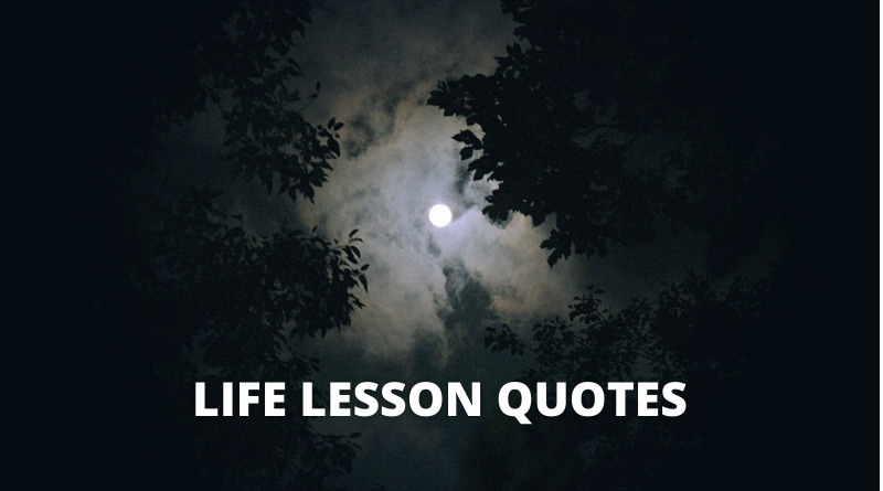 Life Lesson Quotes featured