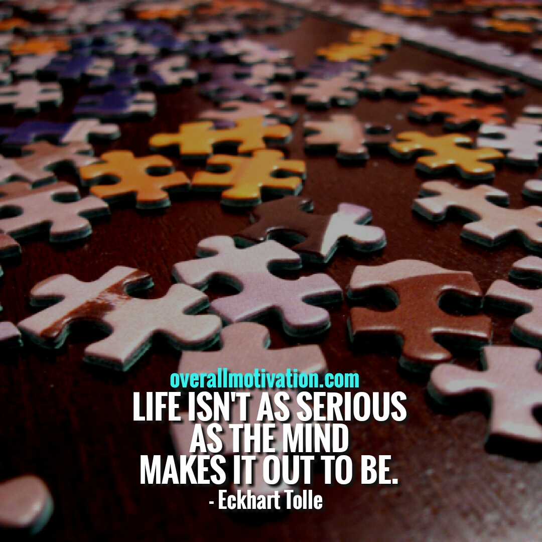 Eckhart Tolle quotes life isnt as