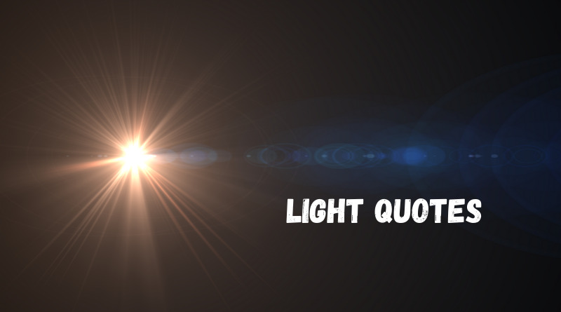 Light quotes featured