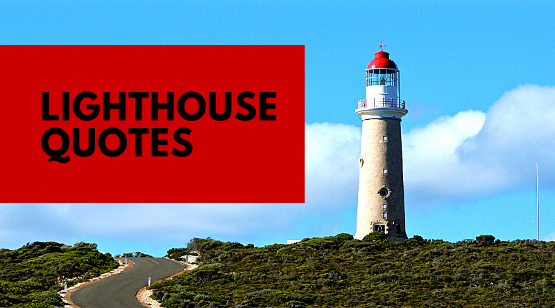 Lighthouse quotes featured