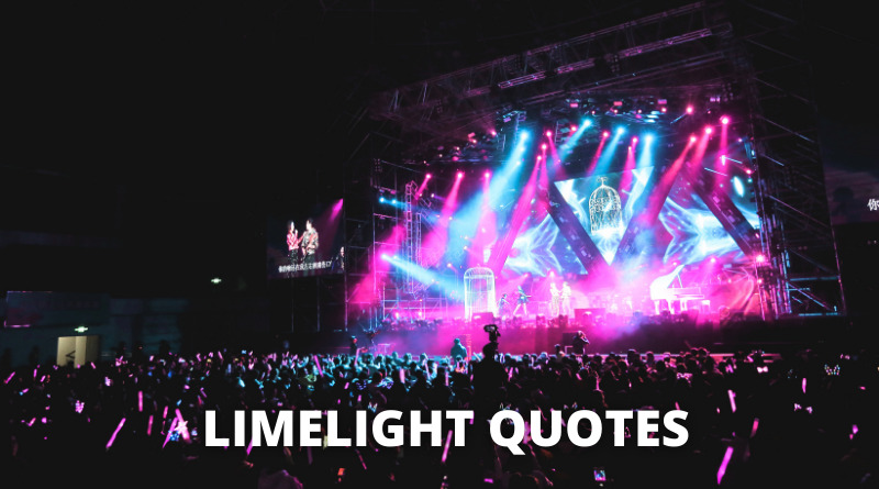 Limelight Quotes Featured