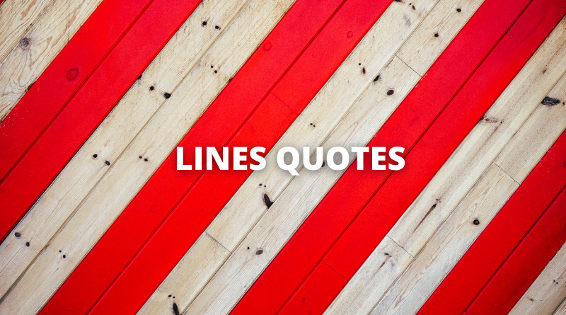 Lines Quotes Featured