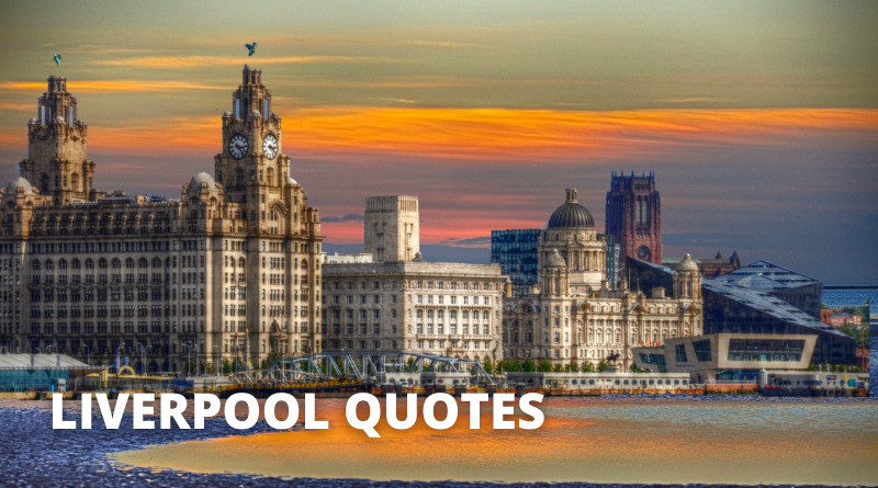 Liverpool Quotes Featured
