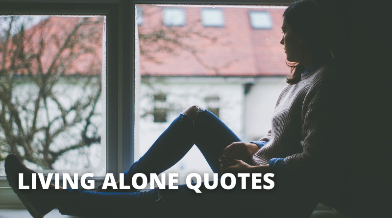 Living Alone Quotes Featured