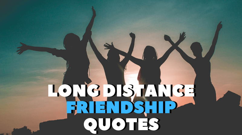 Long Distance Friendship Quotes featured