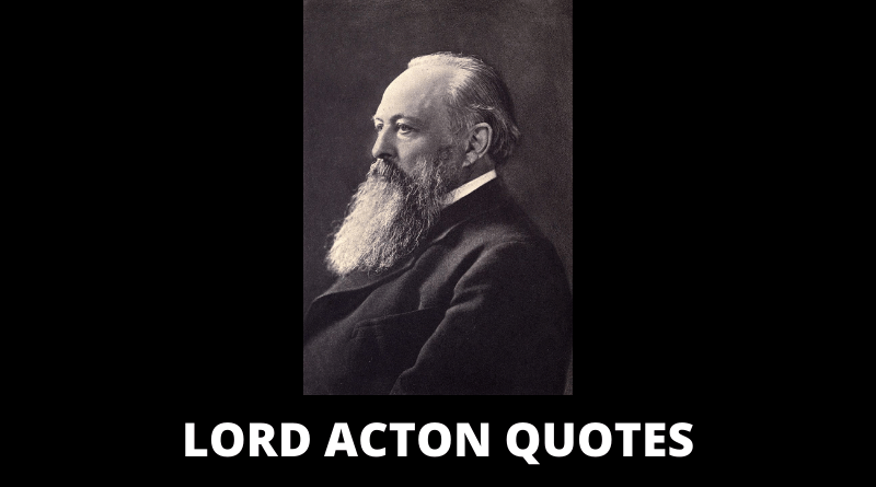 Lord Acton Quotes featured