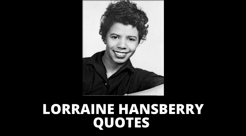 Lorraine Hansberry quotes featured