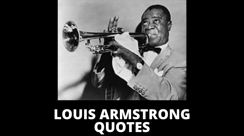 Louis Armstrong quotes featured
