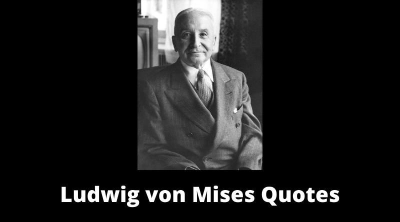 Ludwig von Mises Quotes featured