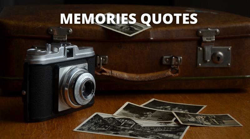 MEMORIES QUOTES FEATURE