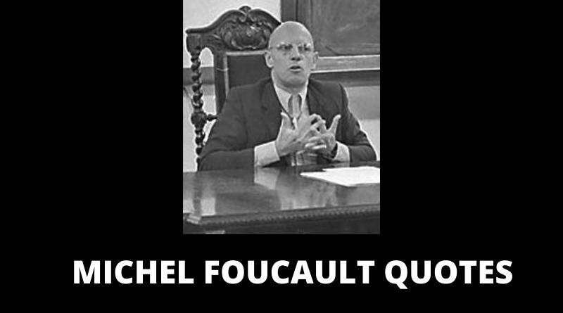MICHEL FOUCAULT QUOTES FEATURED