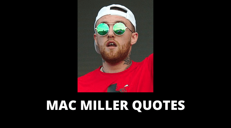 Mac Miller quotes featured