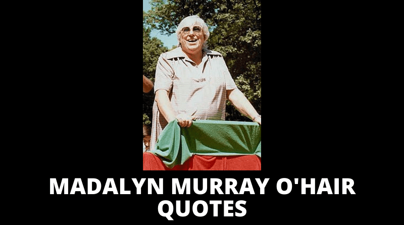 Madalyn Murray O'Hair quotes featured