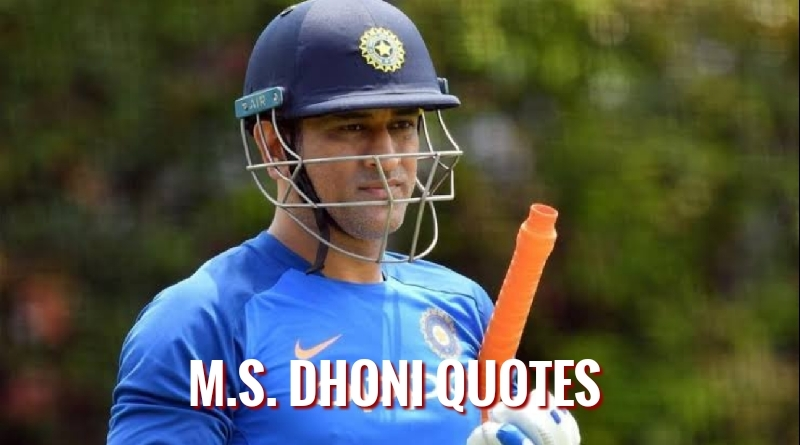 Mahendra Singh Dhoni Quotes Featured