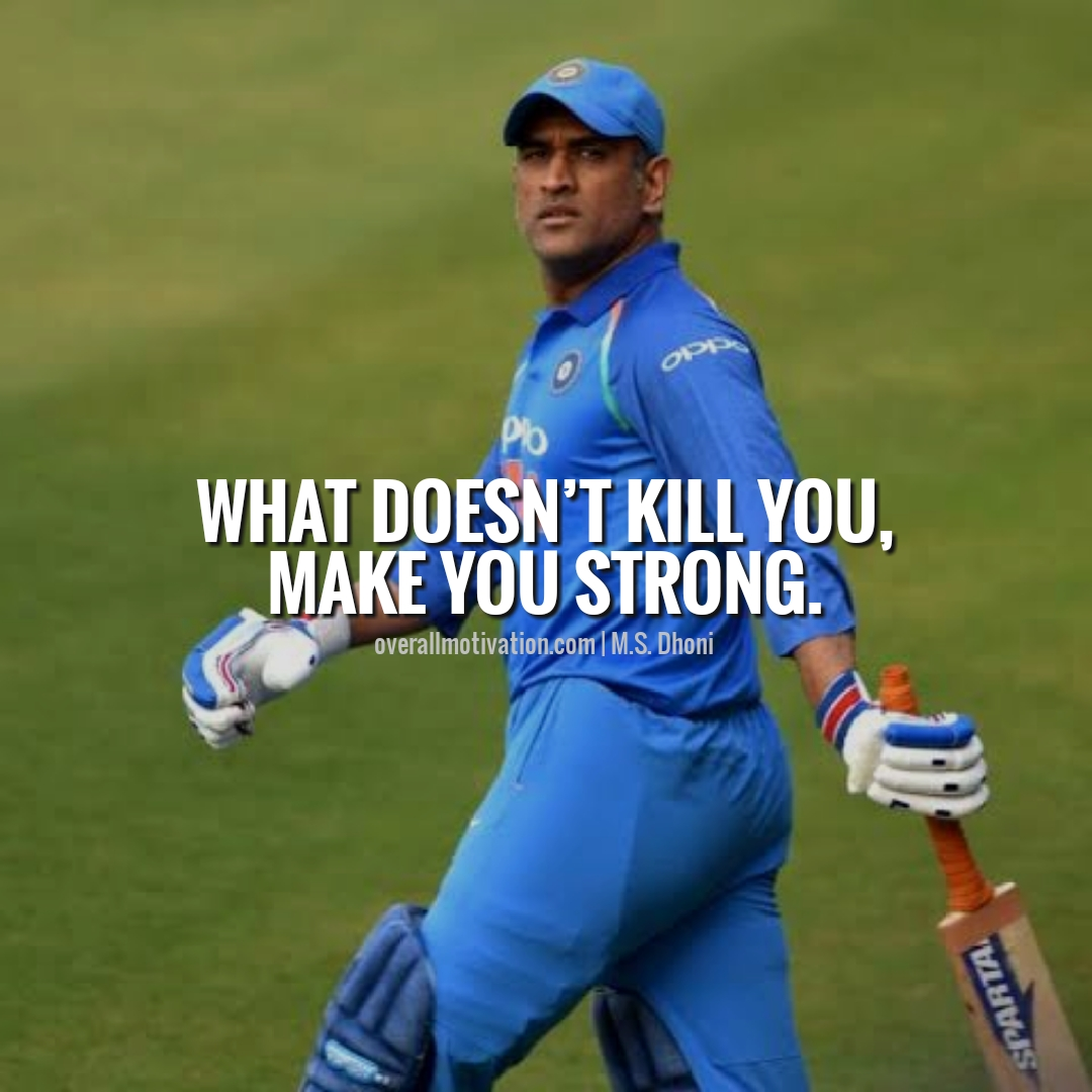 Mahendra Singh Dhoni quotes will motivate you