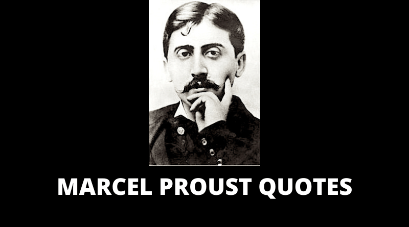 Marcel Proust quotes featured