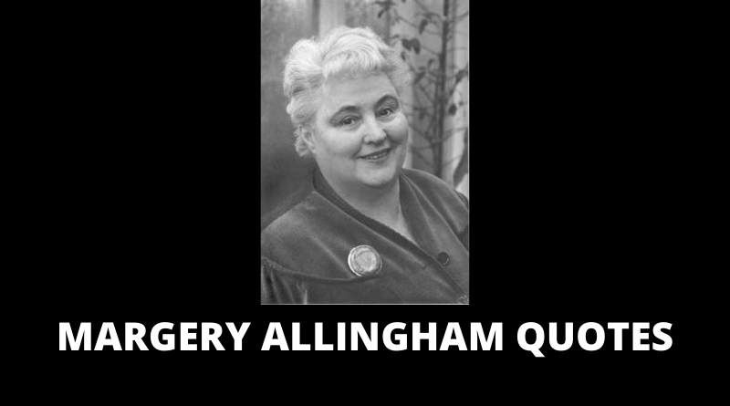 Margery Allingham Quotes featured