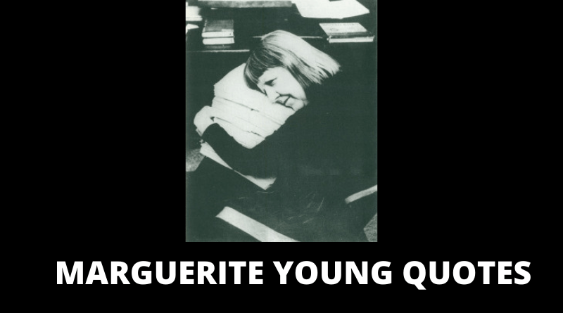 Marguerite Young Quotes featured