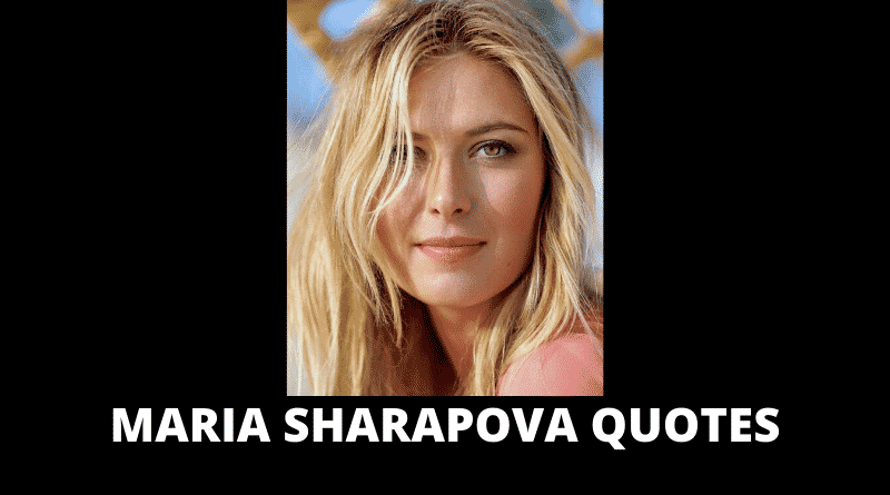 Inspirational Maria Sharapova Quotes