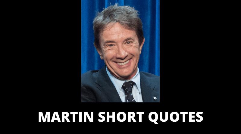 Martin Short Quotes featured