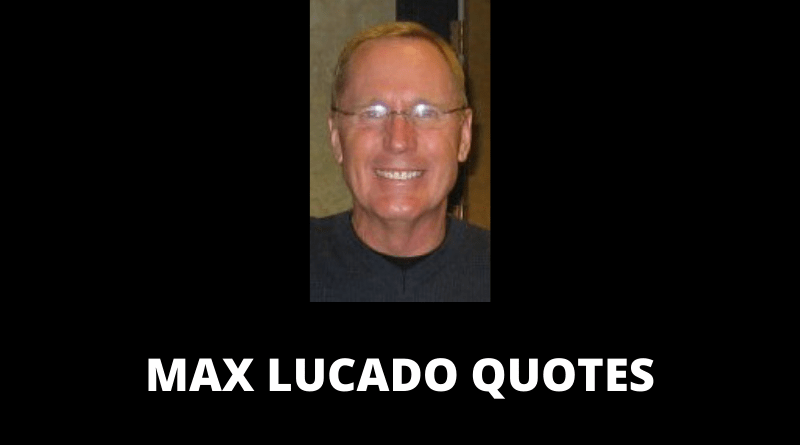 Max Lucado Quotes featured