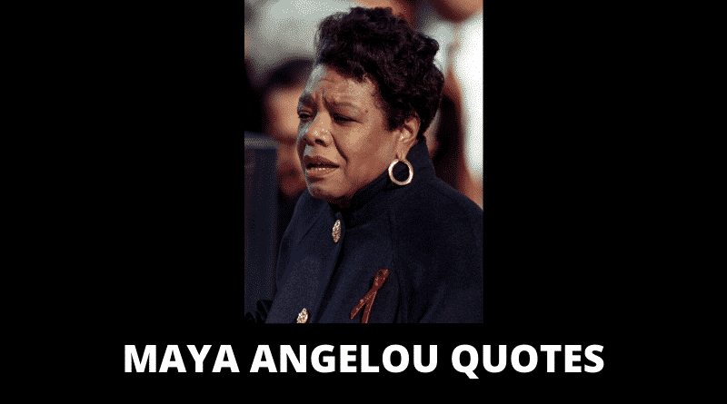 Motivational Maya Angelou Quotes