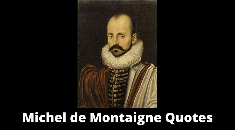 Michel de Montaigne quotes featured