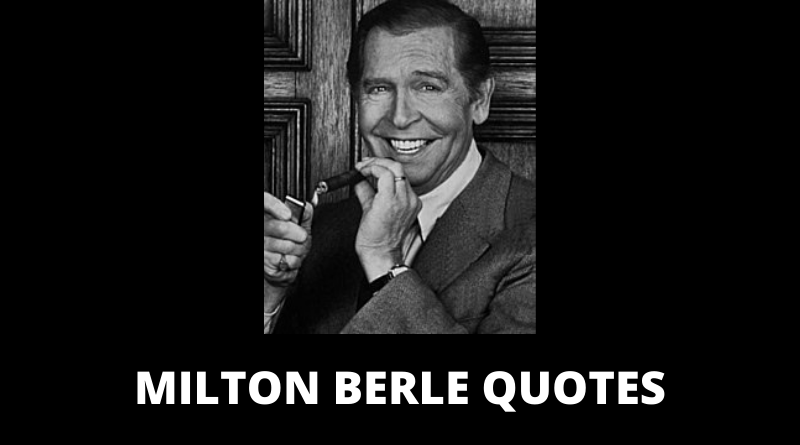 Milton Berle quotes featured