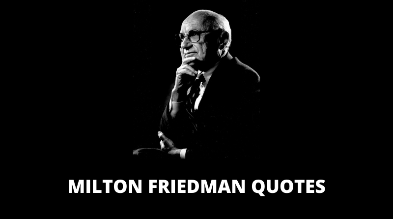 Milton Friedman Quotes featured