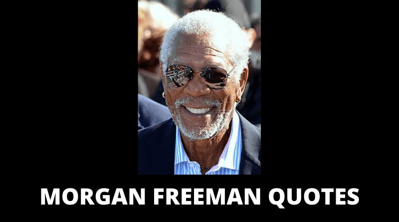 Morgan Freeman Quotes feature