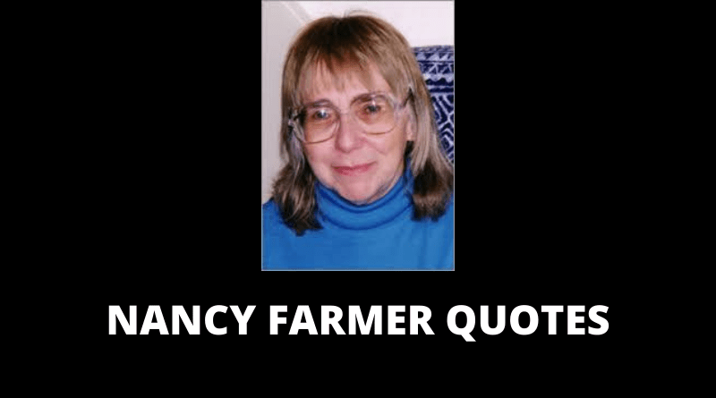 Nancy Farmer Quotes featured