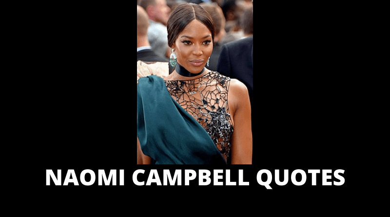 Naomi Campbell quotes featured