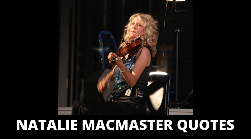 Natalie MacMaster Quotes featured