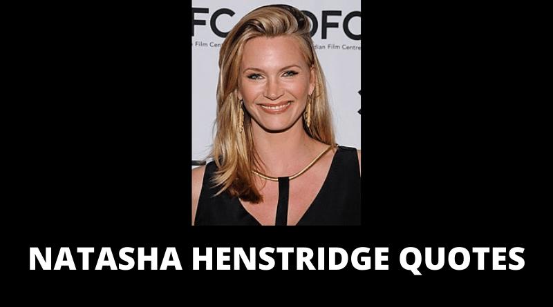 Natasha Henstridge Quotes