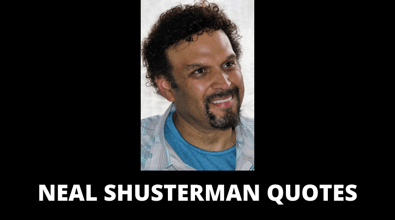 Neal Shusterman Quotes featured