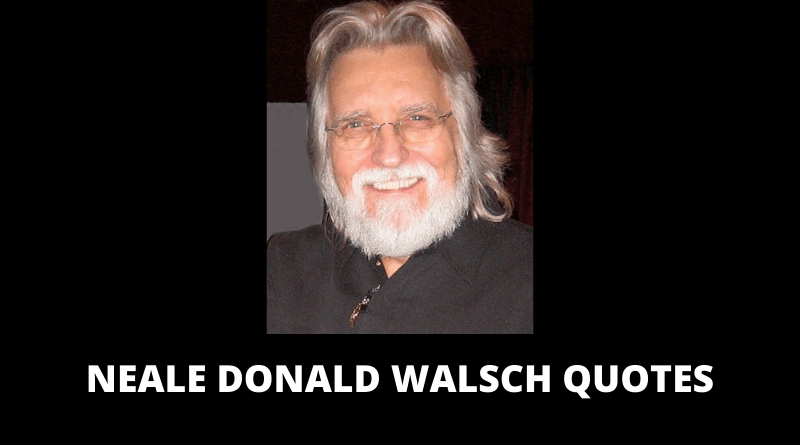 Neale Donald Walsch Quotes featured