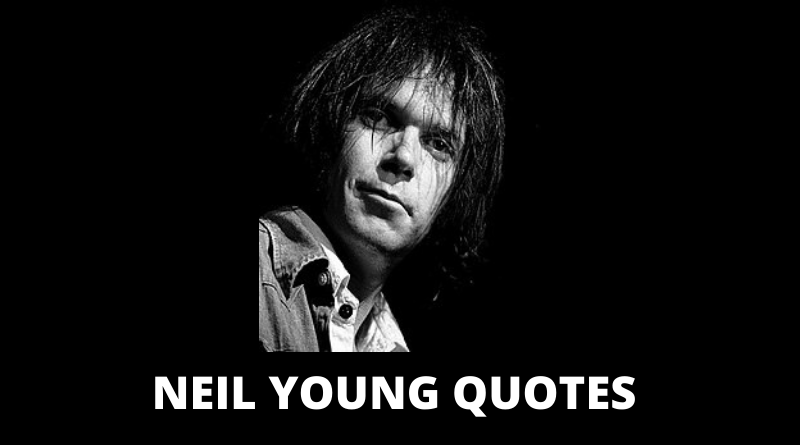 Neil Young quotes featured