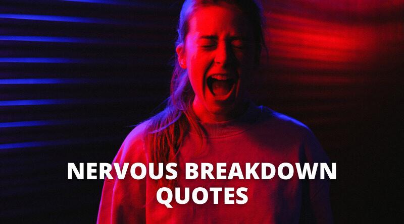 Nervous Breakdown Quotes featured1