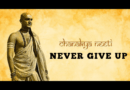 Chanakya Never give up